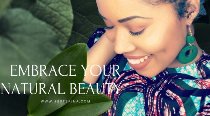 Embrace your natural beauty sis!